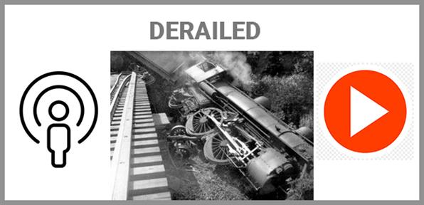 Derailed Podcast